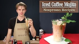 How to Make a perfect Iced Coffee Mojito with the Nespresso Machine