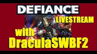 350 Days Streaming - Lets Play Defiance with DraculaSWBF2 - 12/08/2017