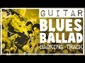 Blues Ballad Backing Track in B Minor