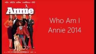 Who Am I (Annie 2014)