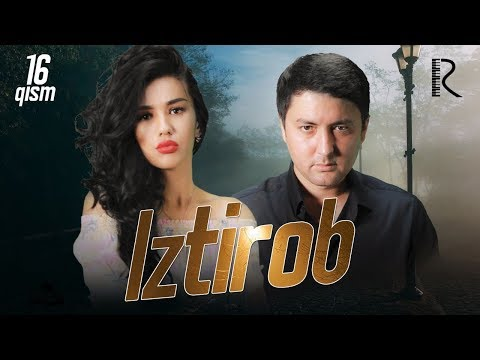 iztirob-(o'zbek-serial)-|-Изтироб-(узбек-сериал)-16-qism