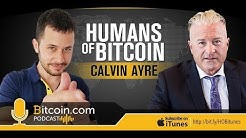 Calvin Ayre - Humans Of Bitcoin Podcast (S2 EP11)