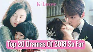 Top 20 Korean Dramas of 2018 So Far (January - May)