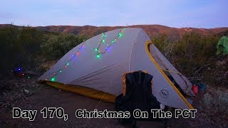 170 PCT - Christmas On The Pacific Crest Trail