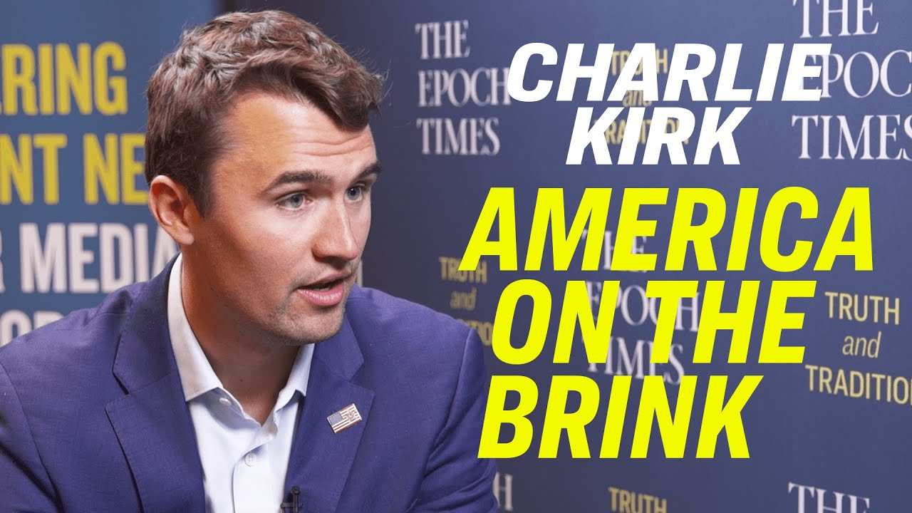 Epoch Times The Socialist Threat & the Culture War with the Left—Turning Point USA's Charlie Kir
