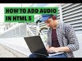 How to Add Audio in HTML 5