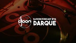 Djoon Podcast 16 Darque.mp3
