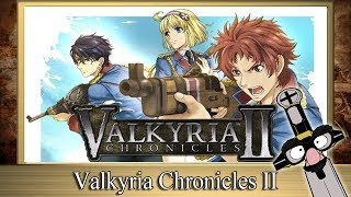 The RPG Fanatic Review Show - ★ Valkyria Chronicles II Video Game Review ★