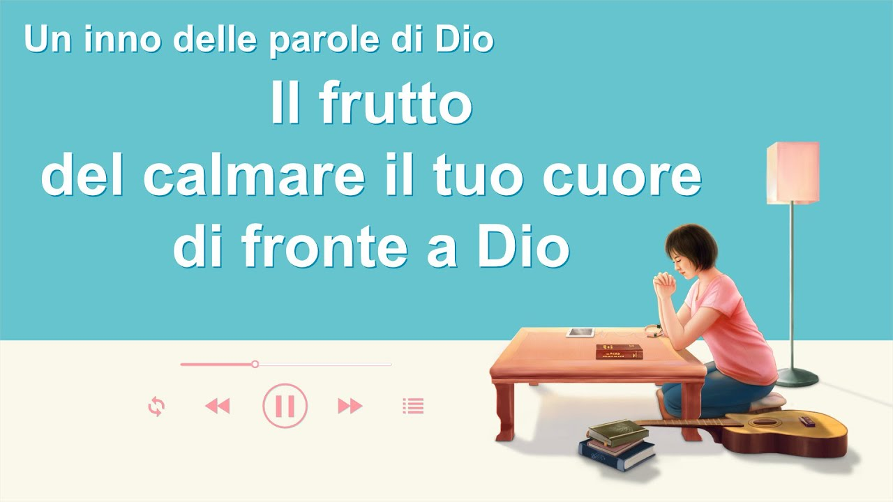 Cantico cristiano 2020 - Il frutto del calmare il tuo cuore di fronte a Dio