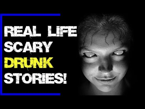 8 UNNERVING True DRUNK people stories! | SCARY encounters while DRUNK!