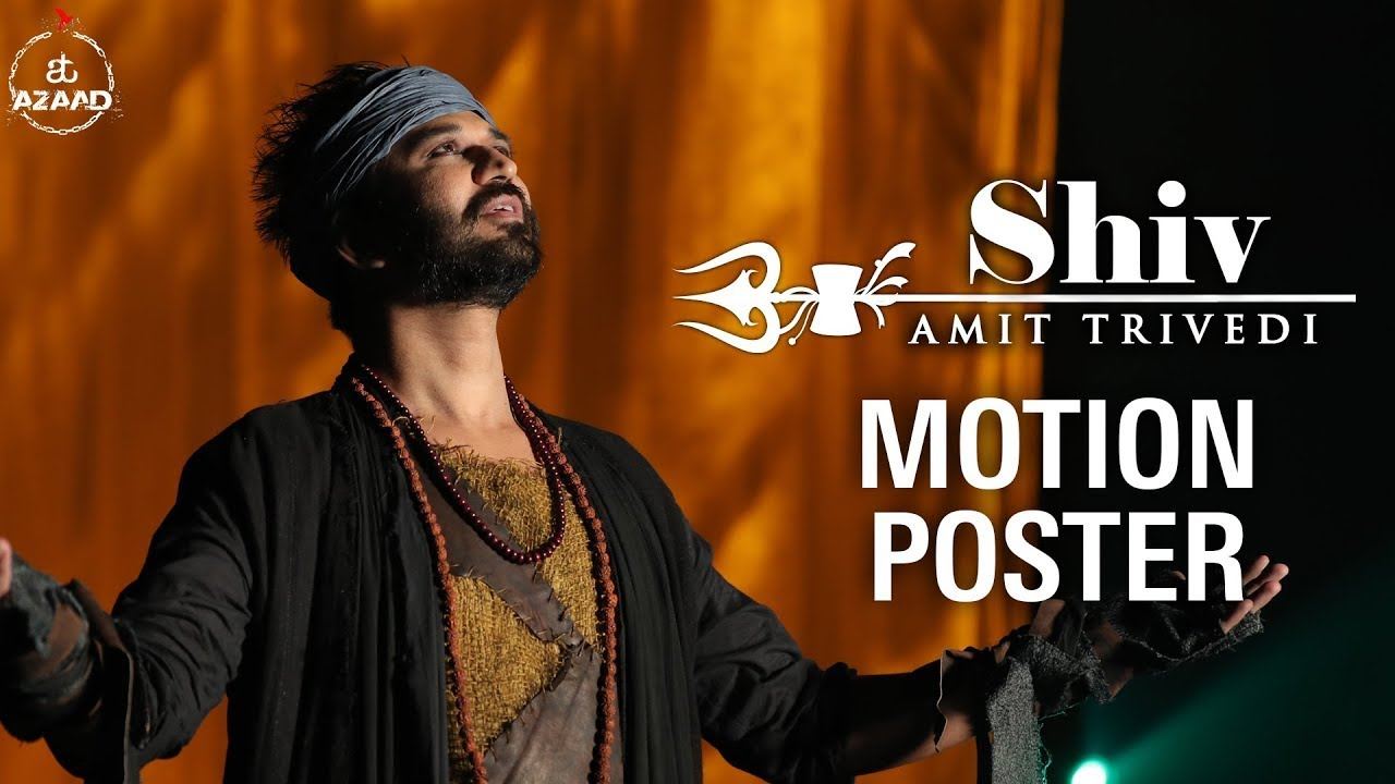 Shiv Motion Poster | Releasing 16th Sep | Amit Trivedi | Songs of Faith | AT Azaad