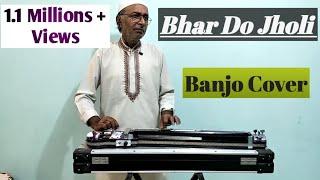 Bhar Do Jholi Cover On Banjo By (Ustad Yusuf Darbar) Arshad Darbar