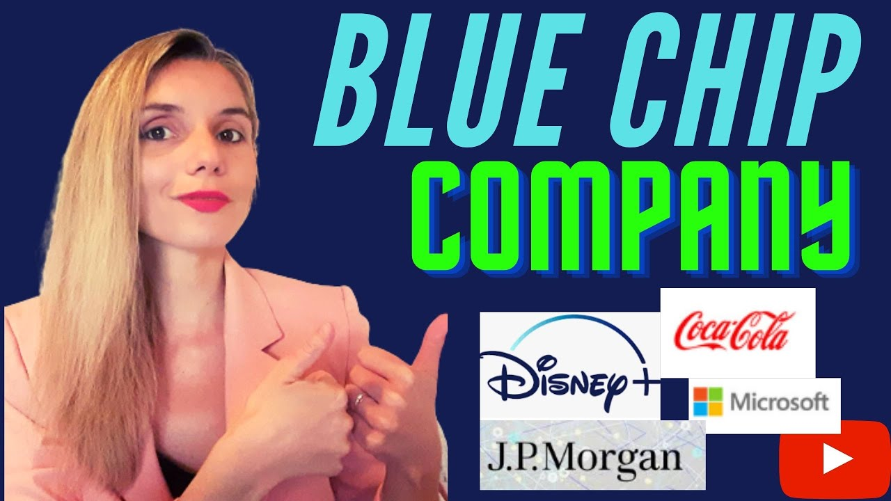 "Les ""BLUE CHIP COMPANY"""