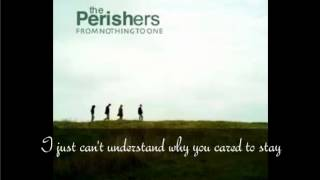 The Perishers -  In The Blink Of An Eye (lyrics)