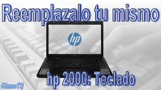 Laptop HP 2000-2 Remplazar el Teclado - GizmoTij