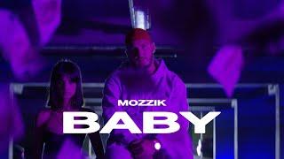 Смотреть клип Mozzik - Baby