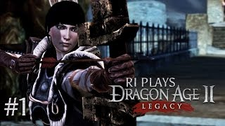 Ri Plays: Dragon Age II: Legacy - Oh no...  - Part 1