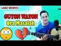Ternyata Sedih Juga Lagu Ini!!! | GUYON WATON - ORA MASALAH (Cover Version)