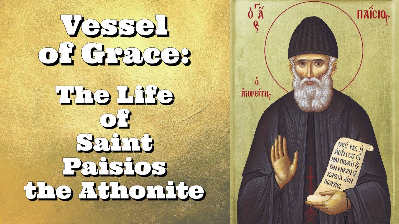 Vessel of Grace:The Life of Saint Paisios the Athonite