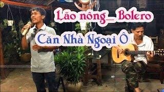CĂN NHÀ NGOẠI Ô / ST Anh Bằng / guitar Lâm_Thông /  Anh Bình cần thơ / bolero trữ tình đậm chất sến