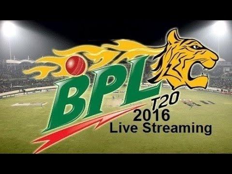 Bpl T20 Live Streaming 2016 Bpl Live Streaming Bpl Live Youtube