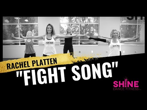 """Fight Song"" By Rachel Platten.  SHiNE DANCE FITNESS"