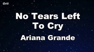 Download No Tears Left To Cry - Ariana Grande Karaoke 【No Guide Melody】 Instrumental Mp3 and Videos