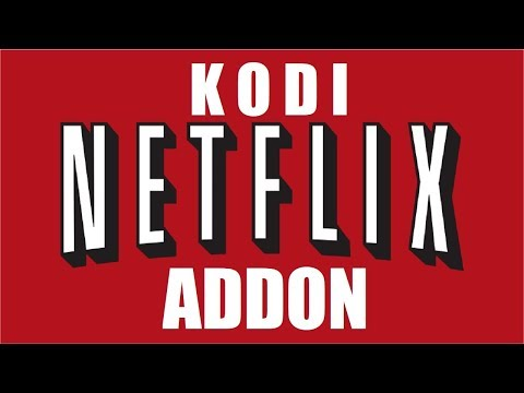 installer-l'extension-netflix-sur-kodi-|-netflix-addon-|-windows,-android-etc-...