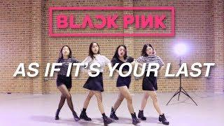 BLACKPINK - AS IF IT'S YOUR LAST (마지막처럼)   I.KRUSH (안무) DANCE COVER @ IMI DANCE STUDIO