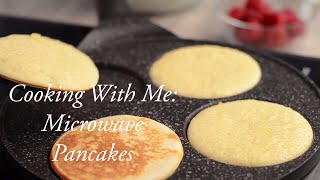 Cooking With Me: Microwave Pancake