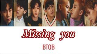 BTOB - Missing you (かなるび/パート/日本語字幕)