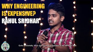 Why Engineering is expensive? | Stand up Comedy by Rahul Sridhar