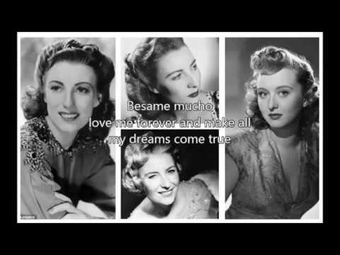 VERA LYNN - Besame Mucho�)with lyrics