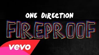 One Direction - Fireproof (Lyric Video)