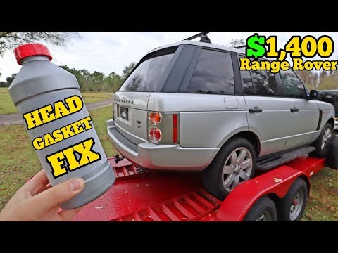 Can a $25 Bottle of 'HEAD GASKET SEAL' Fix my $1,400 Range Rover's Engine Damage?