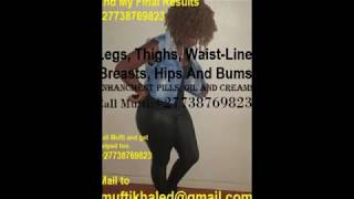 +27738769823 Amazing Before & After Pictures Yodi Botcho Gluteboost Breasts Hips Bums Enlargement by Mufti Khaled