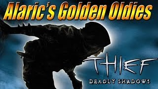 Thief Deadly Shadows Review (PC) - Alaric