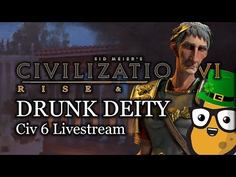 Civ 6 Livestream - Drunk Deity Rome - St Patricks Day