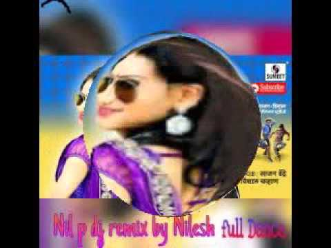 shalu nach nach Nil p Dj Remix By NiLeSh Letest song