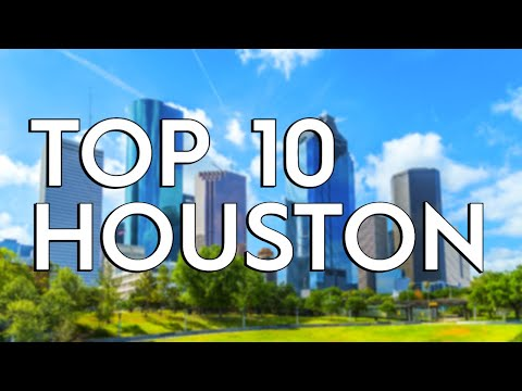 ✅ TOP 10: Things To Do In Houston
