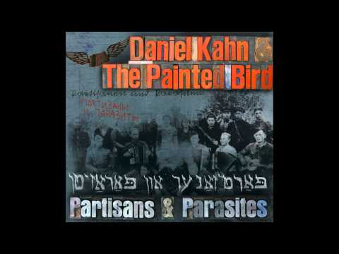 Daniel Kahn & The Painted Bird - Borsht Revisited