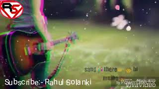 Ab rahna he sang tere hi muje..|| WhatsApp Status video