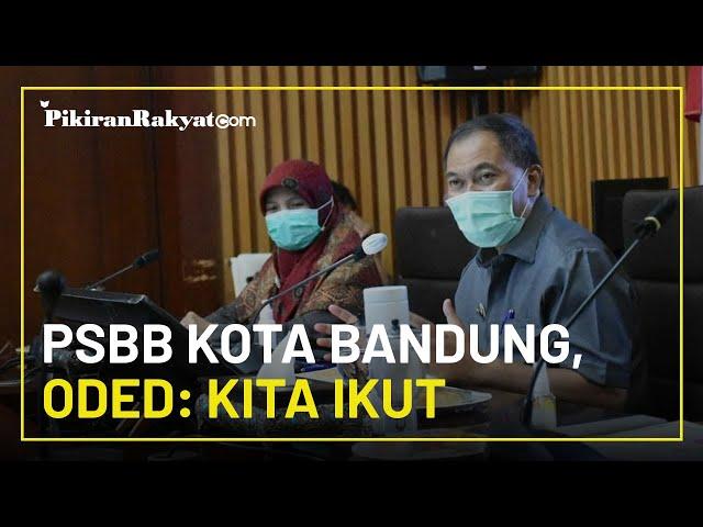 PPKM Dilanjutkan, Oded Buka Suara Soal Kelanjutan PSBB Kota Bandung: Pusat Diperpanjang, Kita Ikut