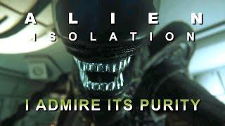 Alien Isolation - I Admire its Purity