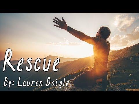 Lauren Daigle - Rescue Lyric Video