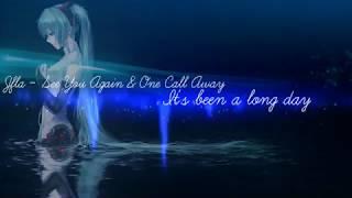 Jfla - See You Again & One Call Away (Lyrics)