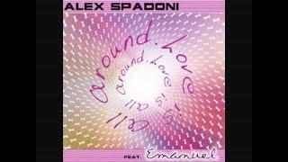 Love Is All Around (Morgan Cardinale & Francesco Sparacello Remix) - Alex Spadoni feat. Emanuel