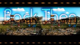 """Back Then"" By: Lil Sneeky Ft. Dat Boi Dro *FREE DOWNLOAD"