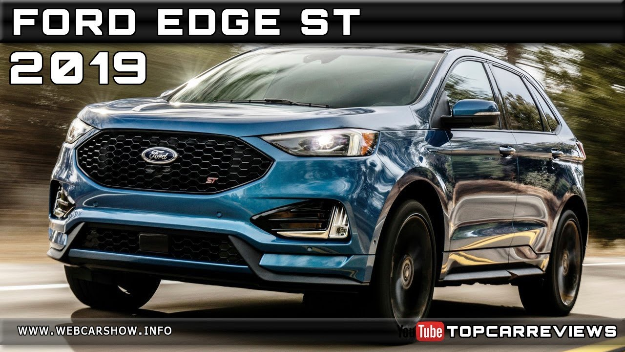2019 ford edge st review rendered price specs release date