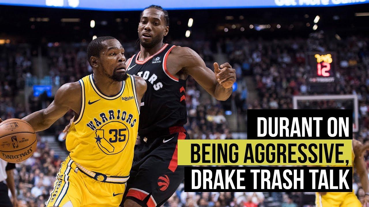 Kevin Durant on aggressiveness, Drake trash talk